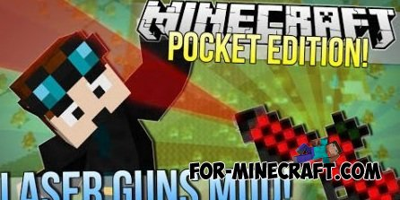 «Laser Guns» mod for Minecraft Pocket Edition 0.9.5/0.9.0