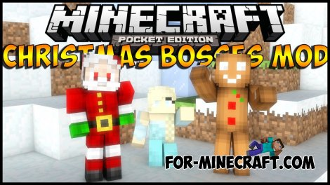 Christmas Bosses mod for Minecraft PE 0.10.4 / 0.10.0