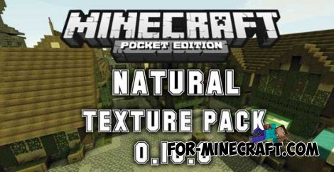 NaturePack 16x for Minecraft Pocket Edition 0.10.4