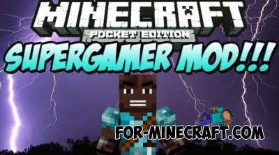 SuperGamer mod for Minecraft PE 0.10.5