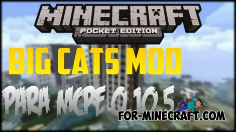 Big Cats Mod for Minecraft Pocket Edition 0.10.5