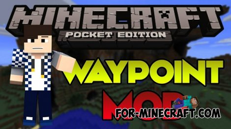 Waypoints mod v.2.1 for Minecraft Pocket Edition 0.10.5