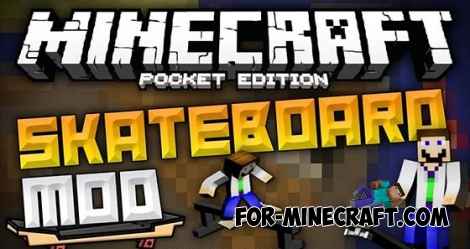 Skateboard mod V4.2 for Minecraft Pocket Edition 0.11.x