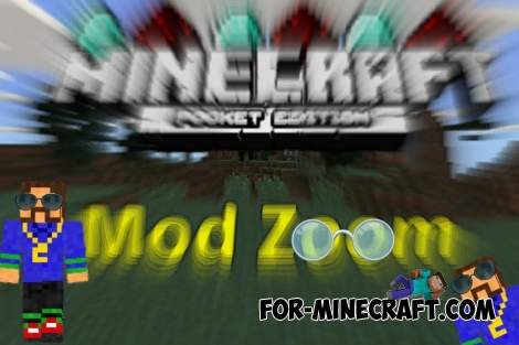 Zoom mod for MCPE 0.11.X