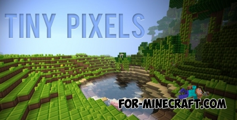 Tiny Pixels texture [8x8] for Minecraft PE 0.11.1 / 0.11.0