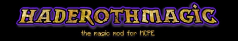 HaderothMagic mod v1.4.5 for Minecraft PE 0.11.X/0.12.1/0.12.2