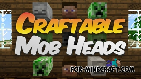 Mob heads mod for Minecraft Pocket Edition 0.11.1 / 0.11.0