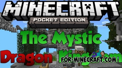 The Mystic Dragon Kingdom map for Minecraft PE 0.11.X