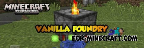 Vanilla Foundry mod for Minecraft PE 0.13.X
