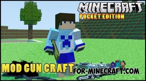 GunCraft mod [Minecraft Pocket Edition 0.13.0/0.13.1]