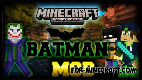 Batman mod for MCPE 0.13.0/0.13.1