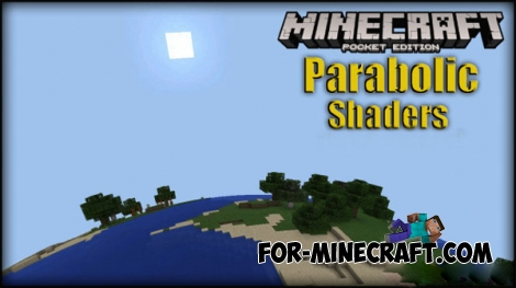 Parabolic Shaders for Minecraft PE 0.14.0