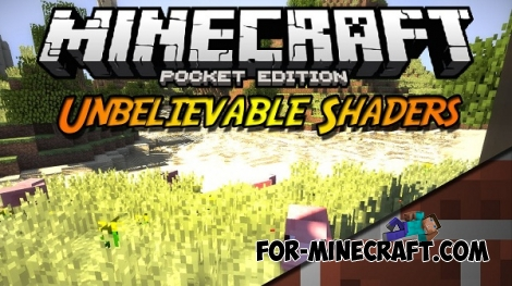 Unbelievable PE shaders for Minecraft PE 0.14.1/0.14.0