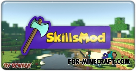 SkillsMod by RoVaGe for Minecraft PE