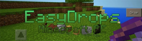 EasyDrops mod for Minecraft PE 0.15