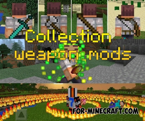Collection of weapon mods for Minecraft PE 0.14/0.15.7