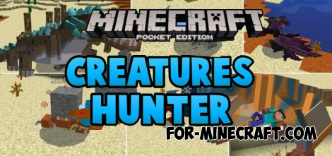 Creature Hunter Mod for Minecraft PE 0.15.0/0.15.7