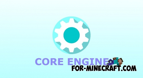 Core Engine v1.2 [Minecraft PE Mods]