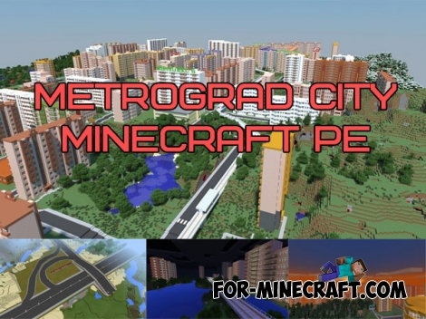 Metrograd City v3 for Minecraft PE 0.16.0/0.17.0 (1.0.4)