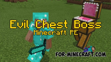 Evil Chest Boss mod for Minecraft PE 0.17