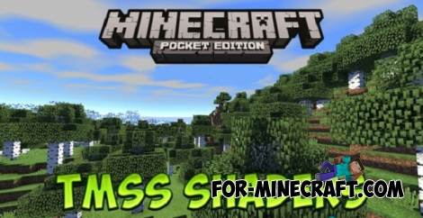 TMSS V6 shaders for Minecraft PE 0.17.0