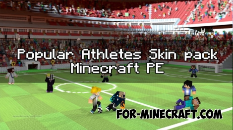 Popular Athletes skin pack for Minecraft PE