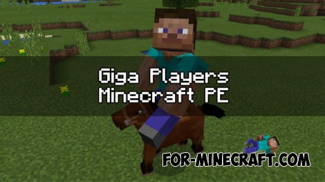 Giga Players mod for Minecraft PE 0.17.0