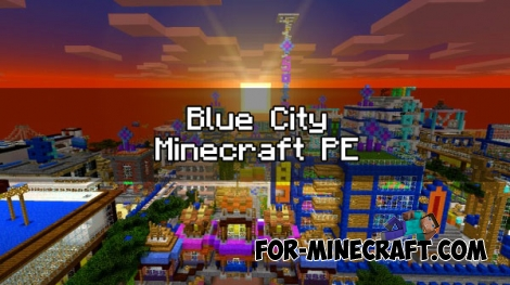 Blue City map for Minecraft PE 0.17.0/1.0