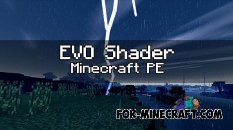 EVO Shaders v1.1 for Minecraft PE 0.16/0.17.0 (1.0.4)