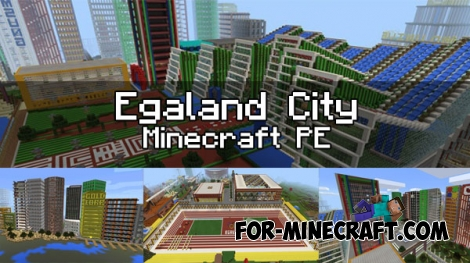 Egaland city - 2017 Edition for Minecraft 1.0 (0.17.0)