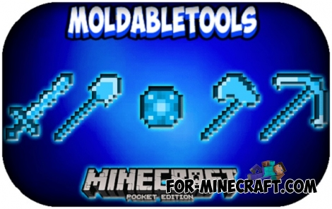 Moldable Tools mod for MCPE 1.0.0 / 0.17.0