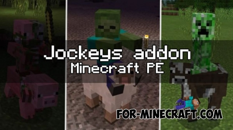 Jockeys addon for Minecraft PE 1.0.0/0.17.0