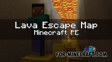 Lava Escape map for Minecraft PE 1.0.0 (0.17.0/0.16.0)