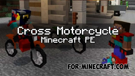 Cross motorcycle addon for MCPE 0.17.0 / 1.0.0